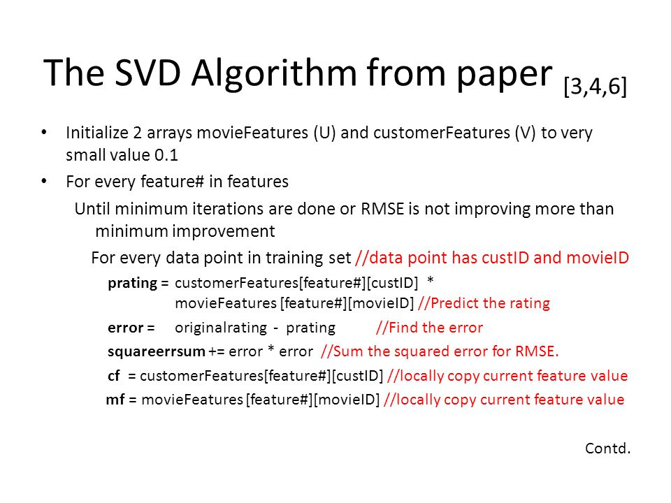 The SVD Algorithm from paper [3,4,6]